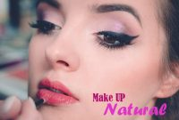 How To Make Up Natural For A Daily Use